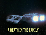 Battlestar Galactica: A Death in the Family