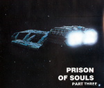 Battlestar Galactica: Prison of Souls (Part 3)