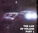 Battlestar Galactica: The Law of Volahd (Part 1)