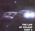 Battlestar Galactica: The Law of Volahd (Part 2)